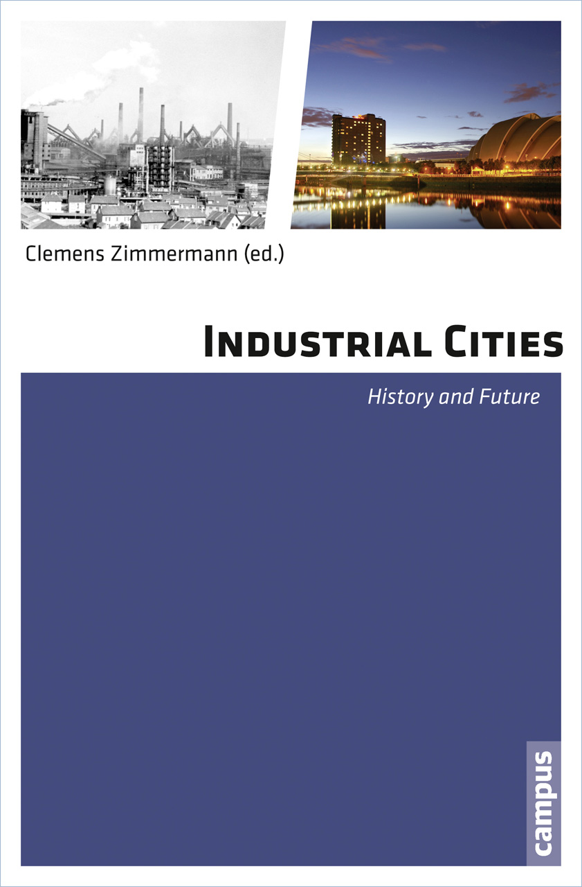 Industrial Cities: History and Future