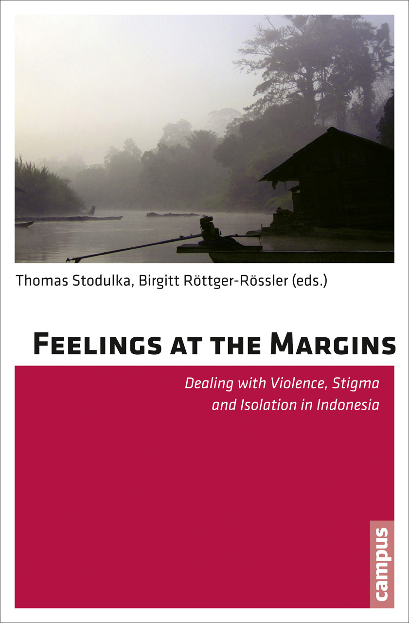 Feelings at the Margins: Dealing with Violence, Stigma and Isolation in Indonesia