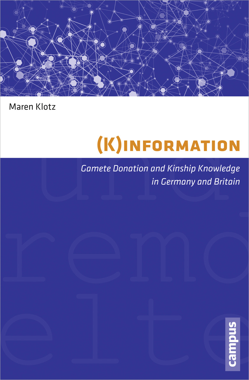 (K)information: Gamete Donation and Kinship Knowledge in Germany and Britain