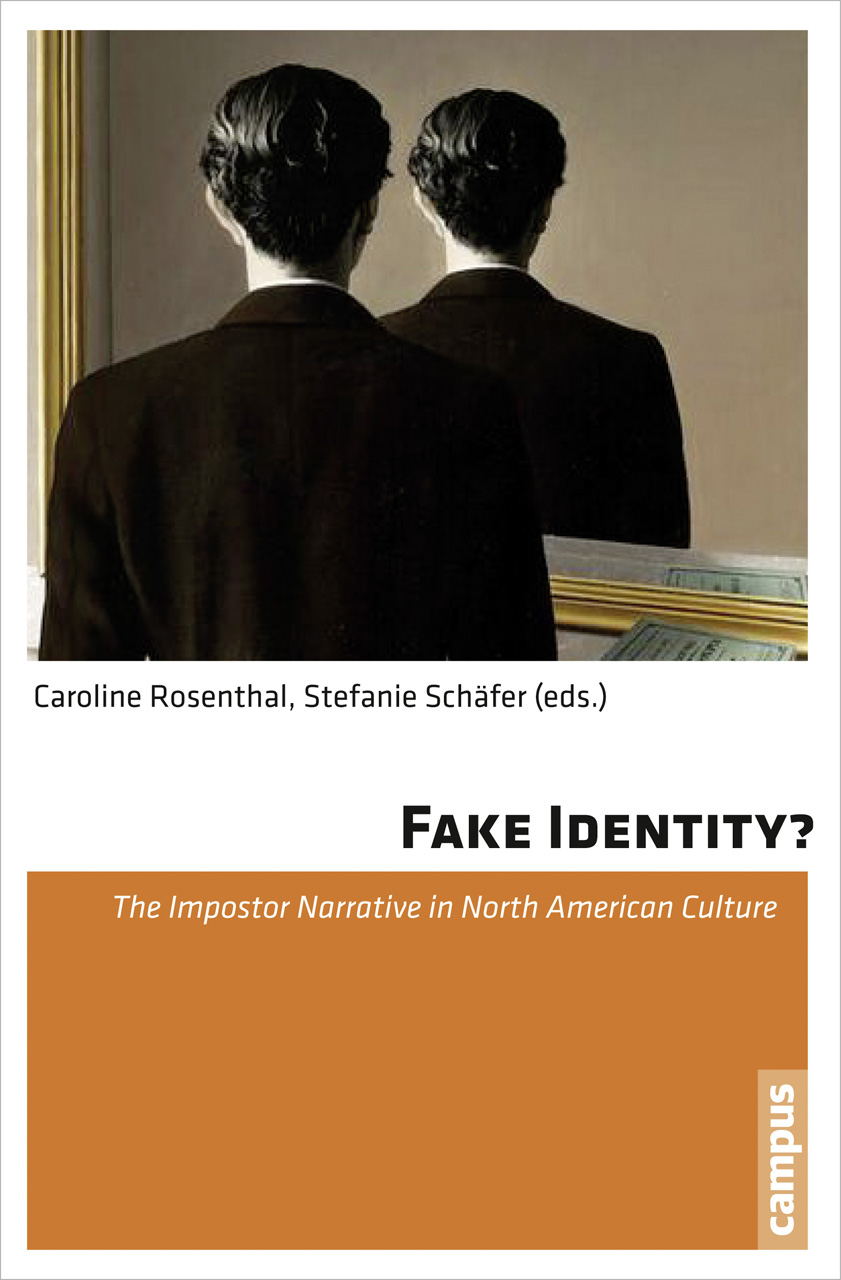 Fake Identity?: The Impostor Narrative in North American Culture