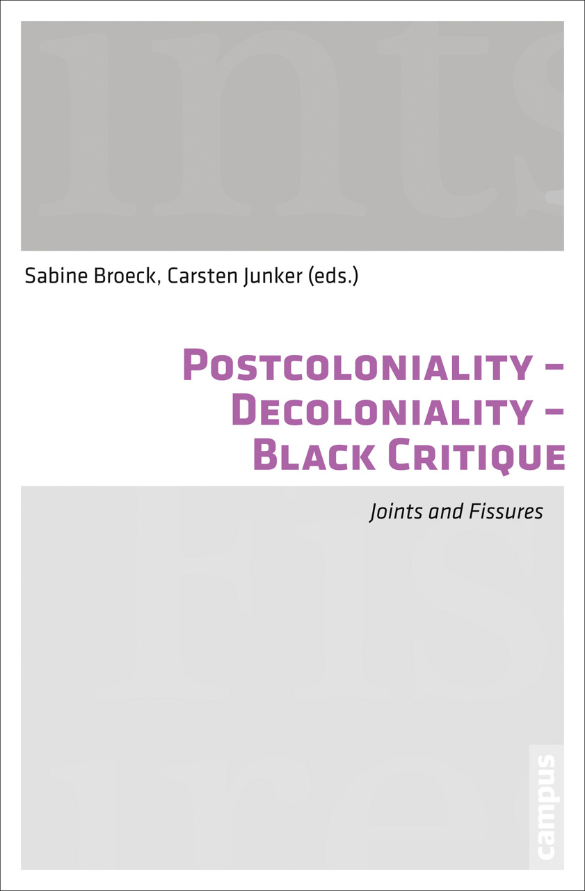 Postcoloniality-Decoloniality-Black Critique: Joints and Fissures