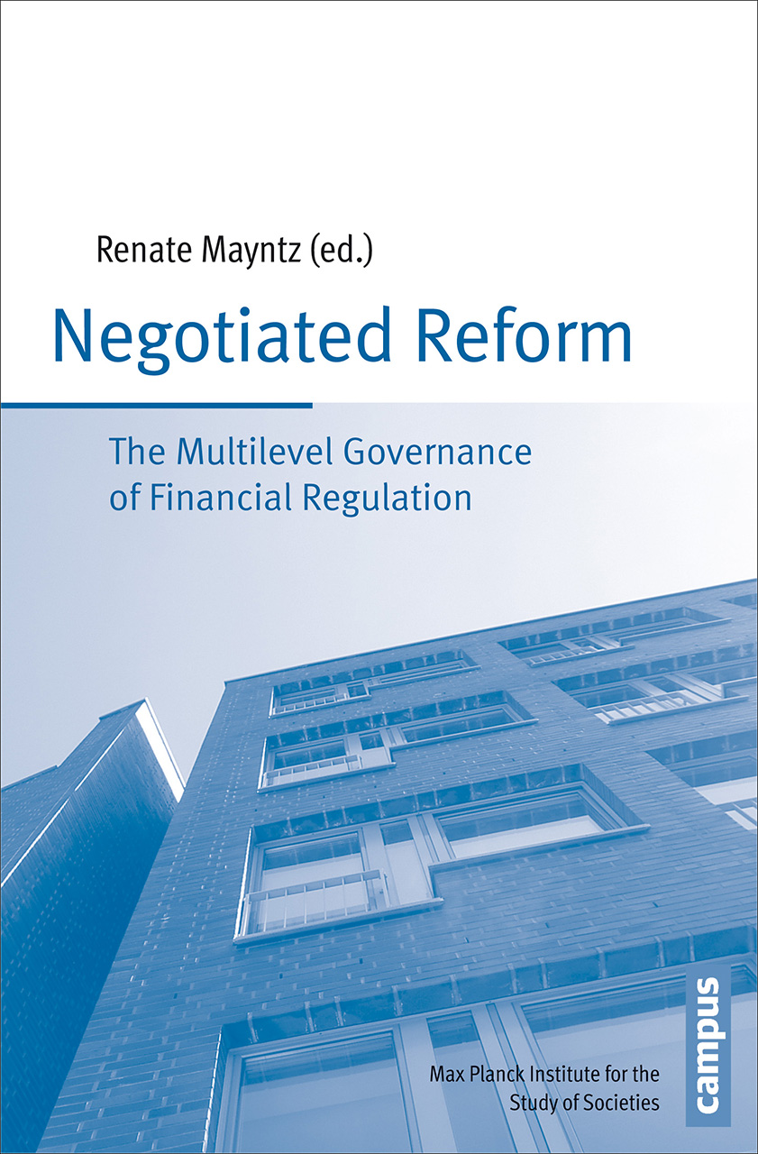 Negotiated Reform: The Multilevel Governance of Financial Regulation