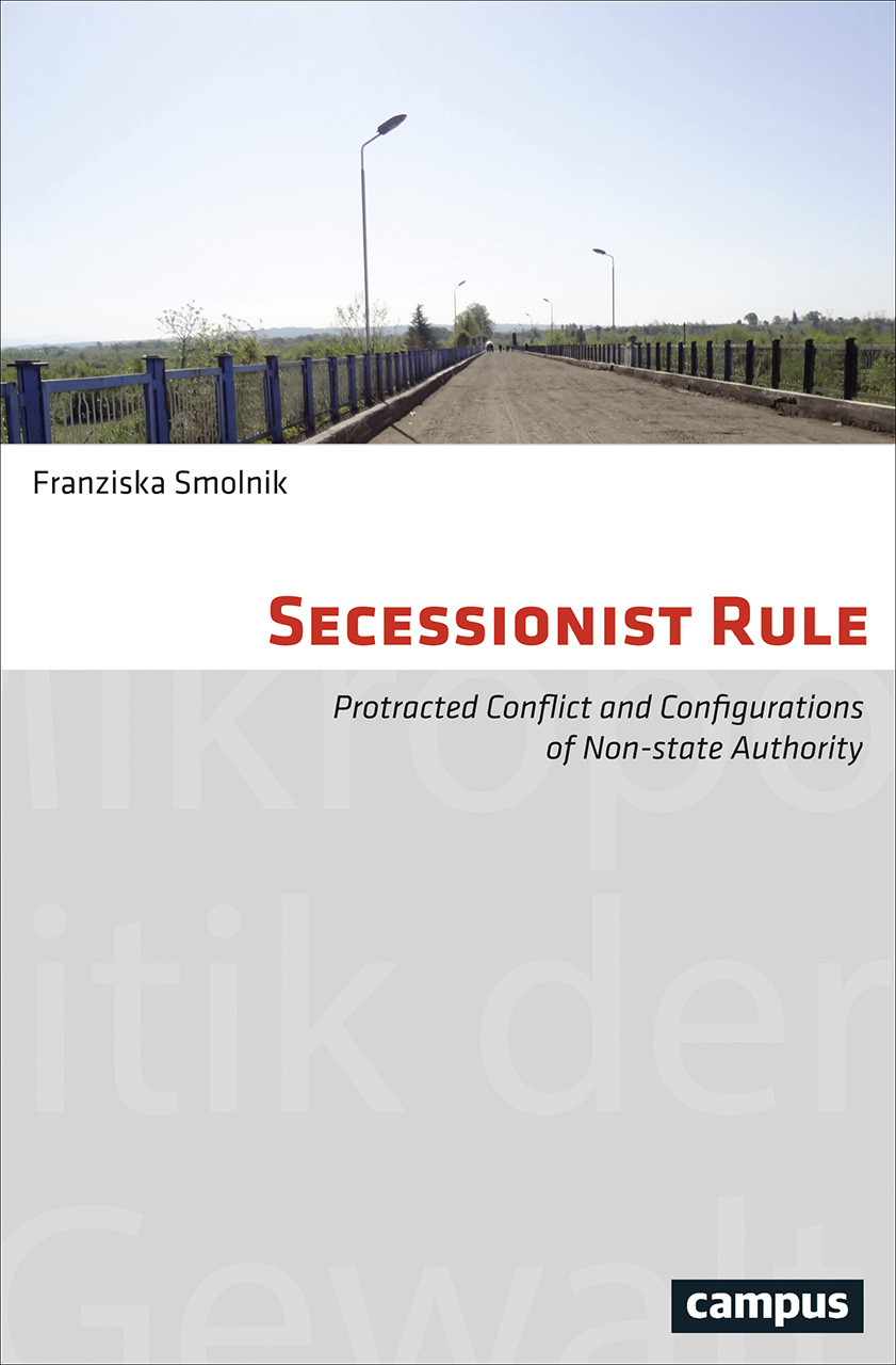 Secessionist Rule: Protracted Conflict and Configurations of Non-State Authority