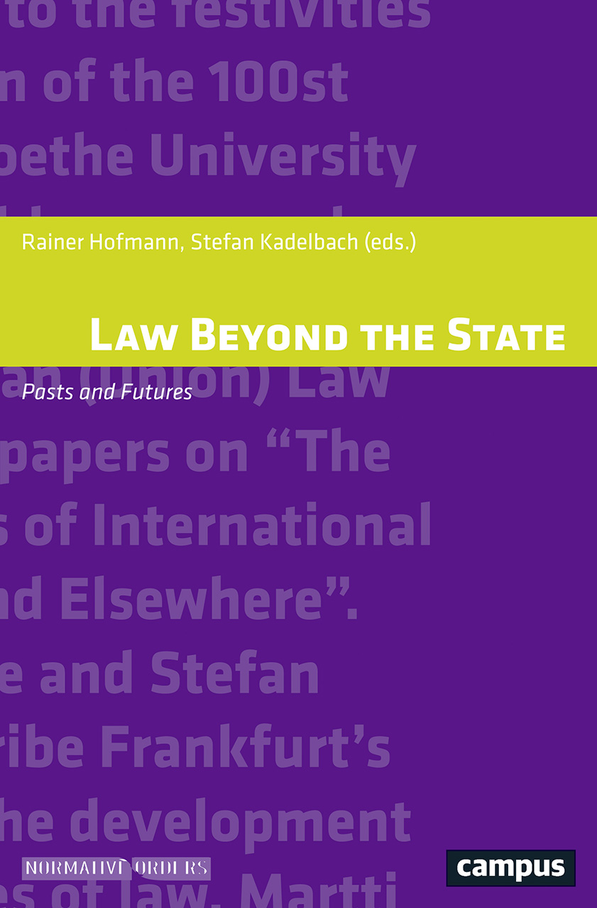 Law Beyond the State: Pasts and Futures