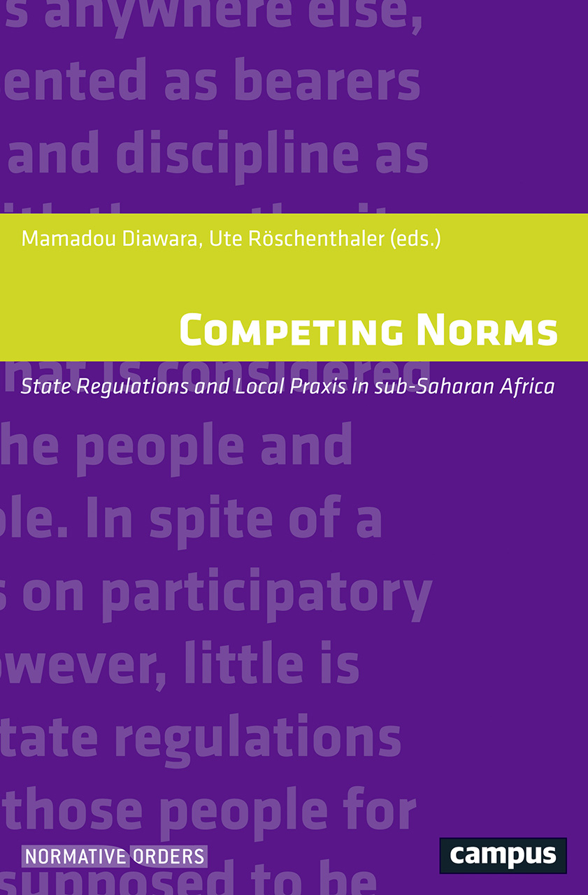 Competing Norms: State Regulations and Local Praxis in sub-Saharan Africa