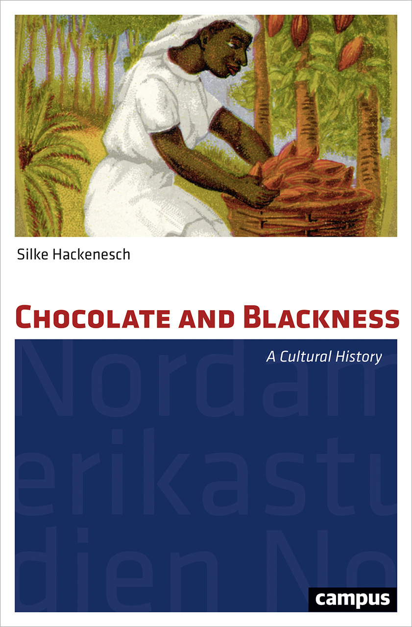 Chocolate and Blackness: A Cultural History