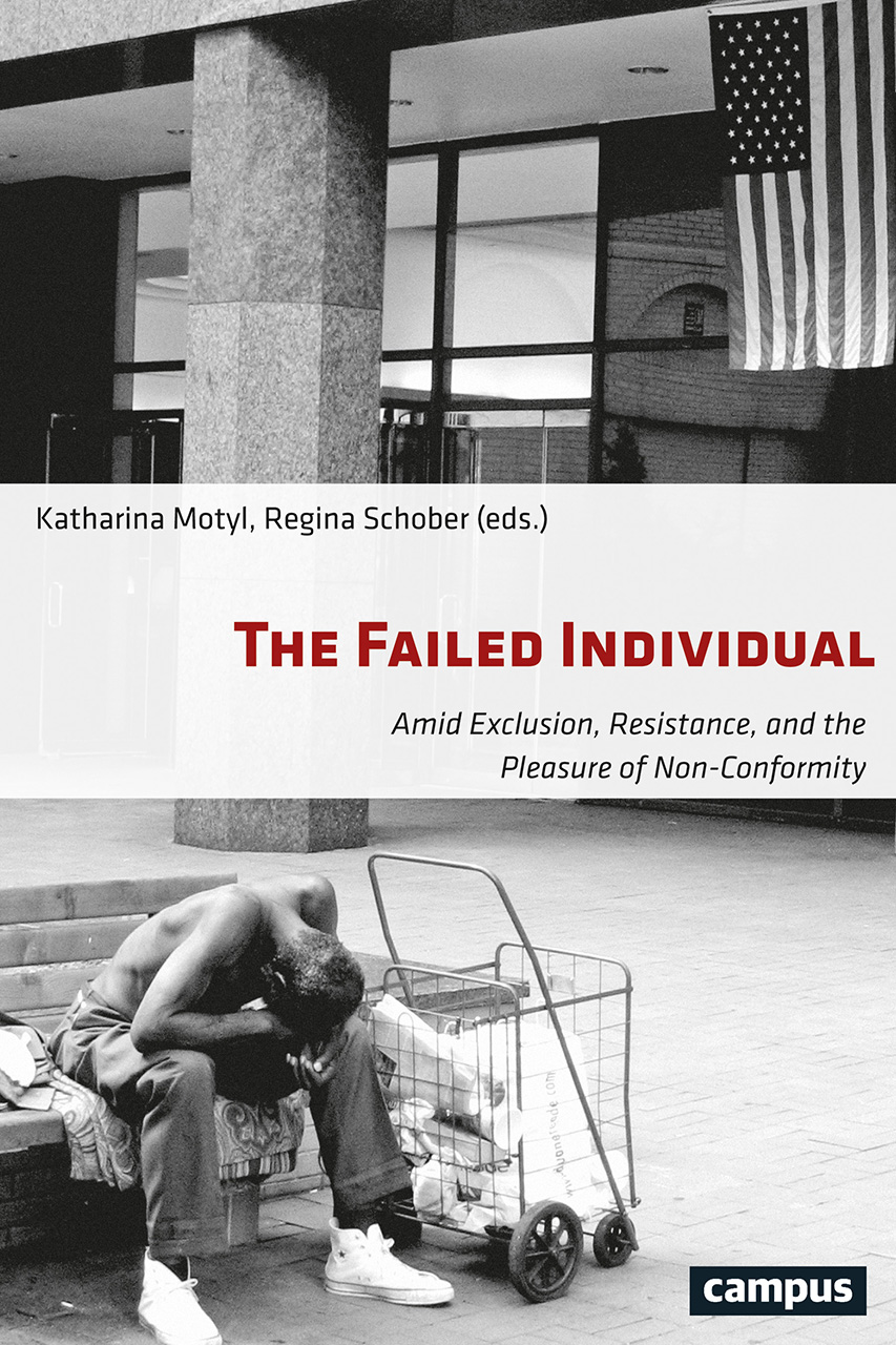 The Failed Individual: Amid Exclusion, Resistance, and the Pleasure of Non-Conformity