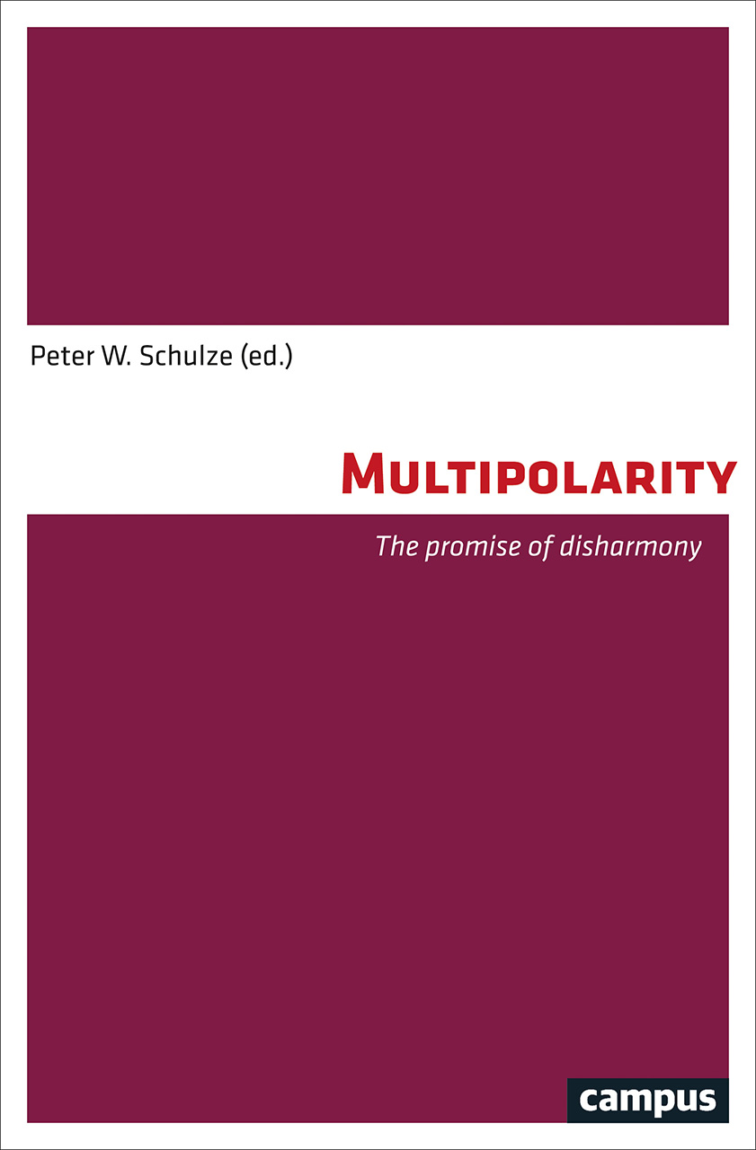 Multipolarity: The Promise of Disharmony