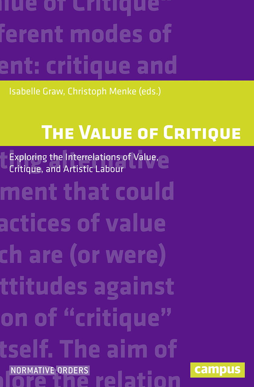 The Value of Critique: Exploring the Interrelations of Value, Critique, and Artistic Labour