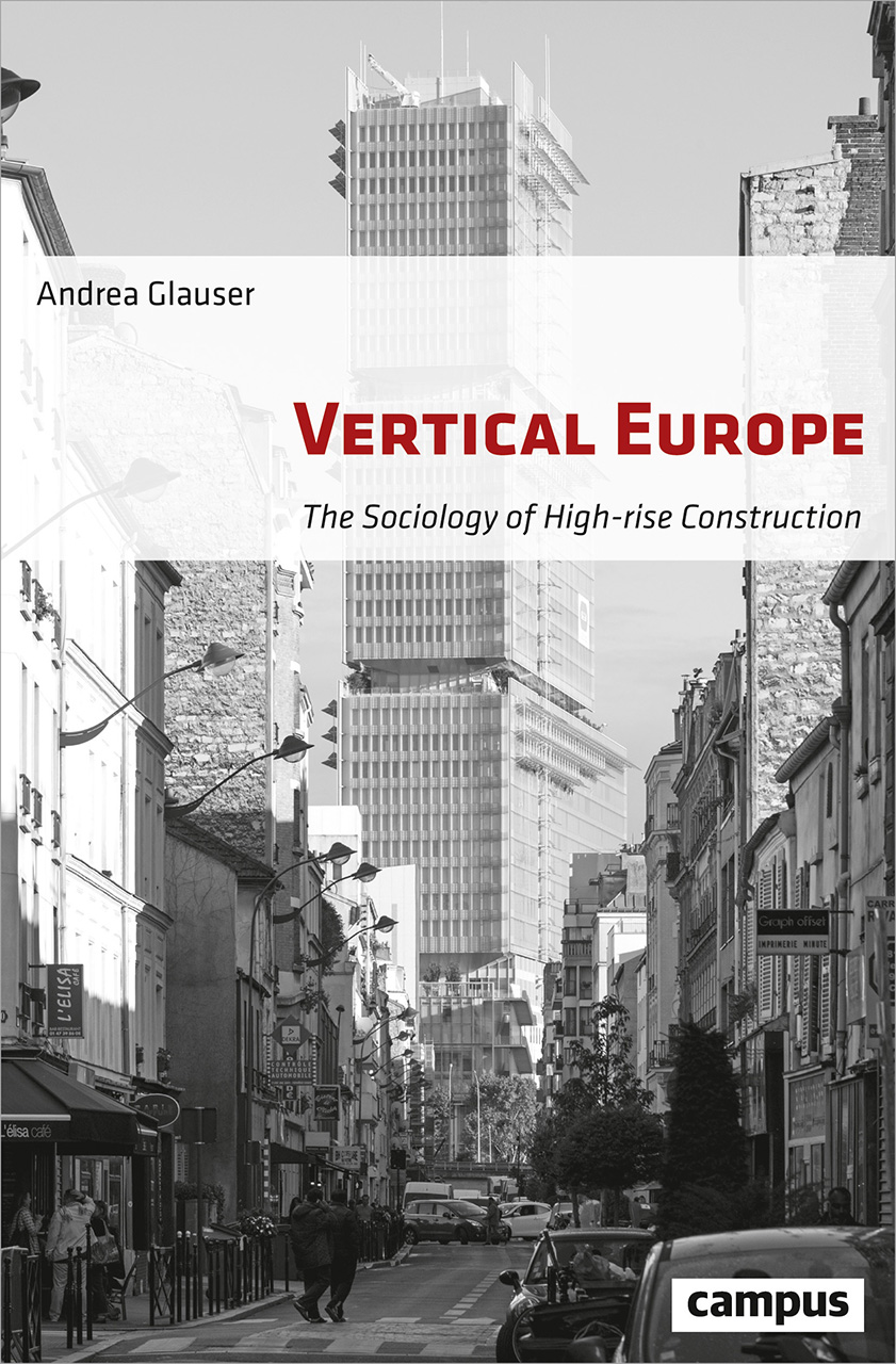 Vertical Europe: The Sociology of High-Rise Construction