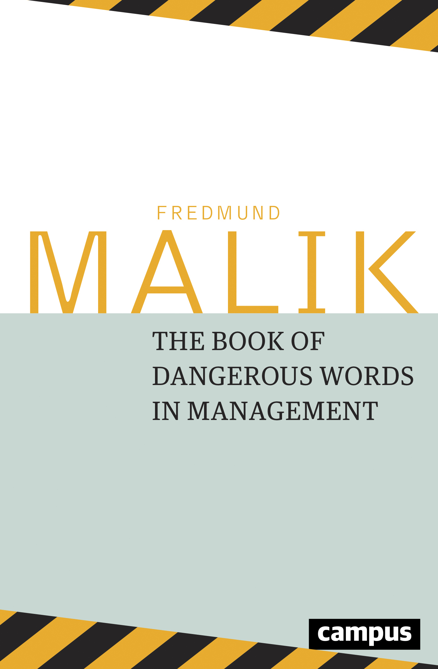 The Dangerous Words in Management