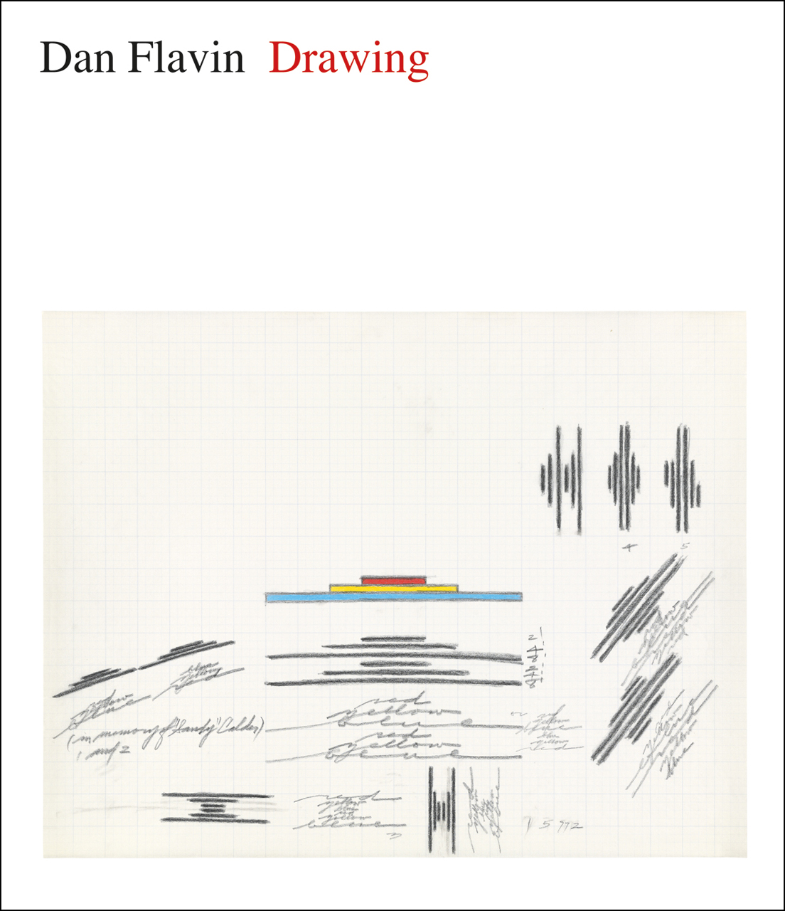 Dan Flavin: Drawing
