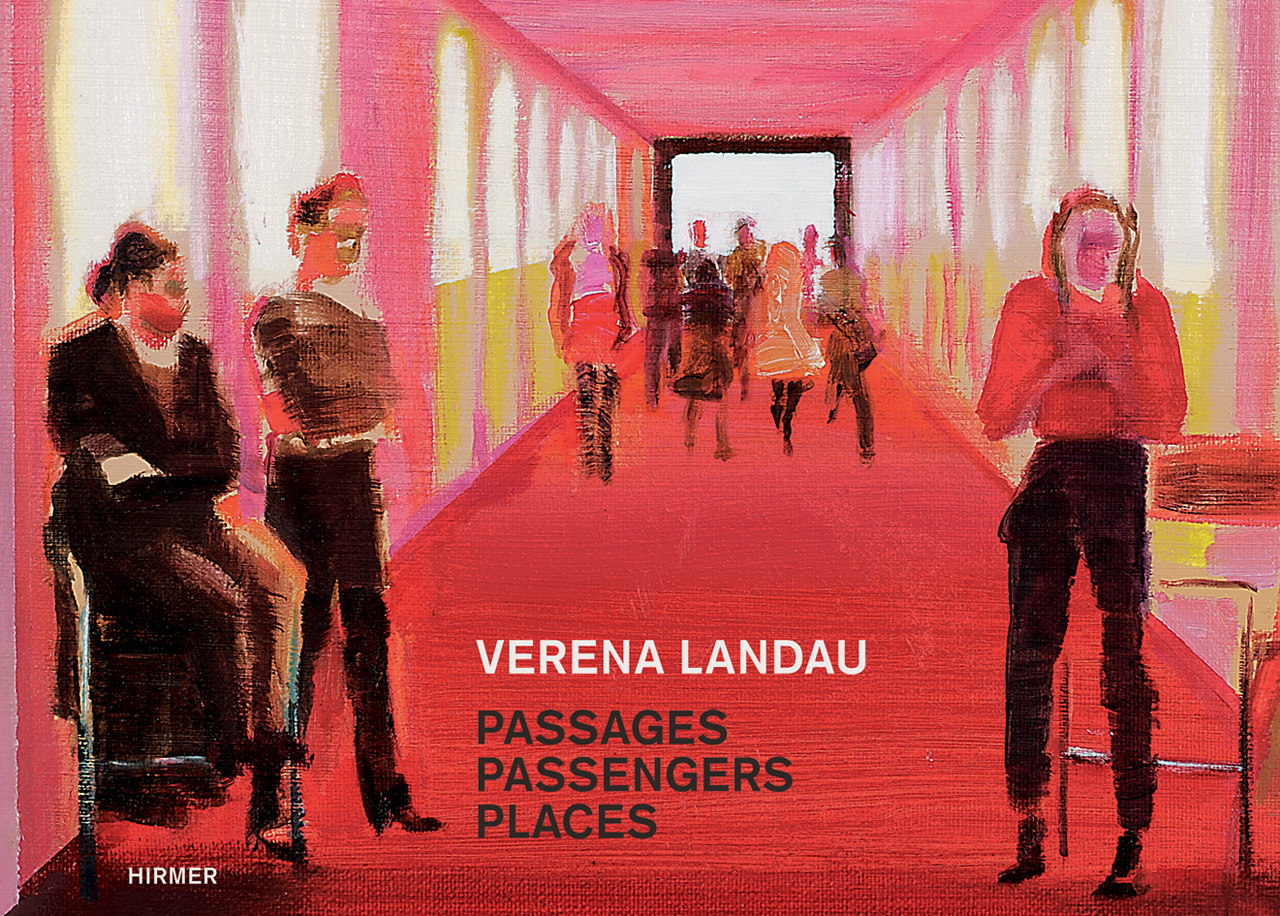 Verena Landau: Passages, Passengers, Places