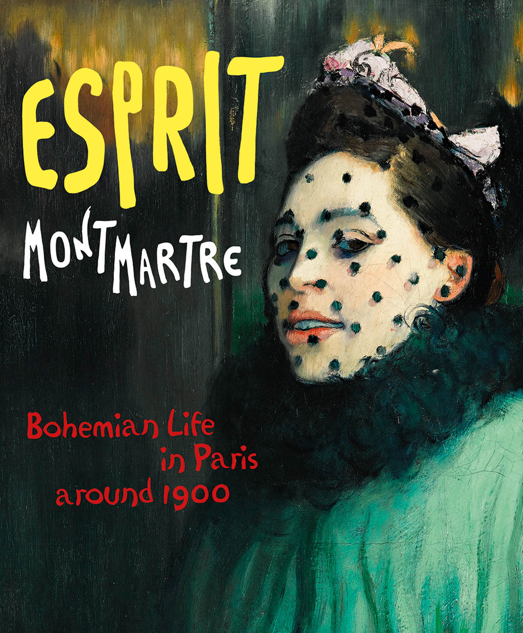 Esprit Montmartre: Bohemian Life in Paris around 1900