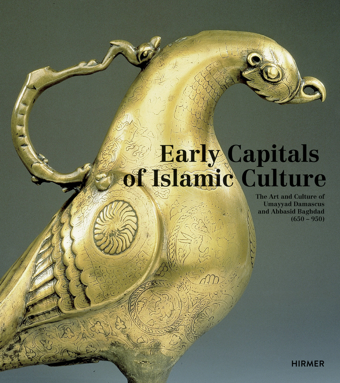 Early Capitals of Islamic Culture: The Art and Culture of Umayyad Damascus and Abbasid Baghdad (650 - 950)