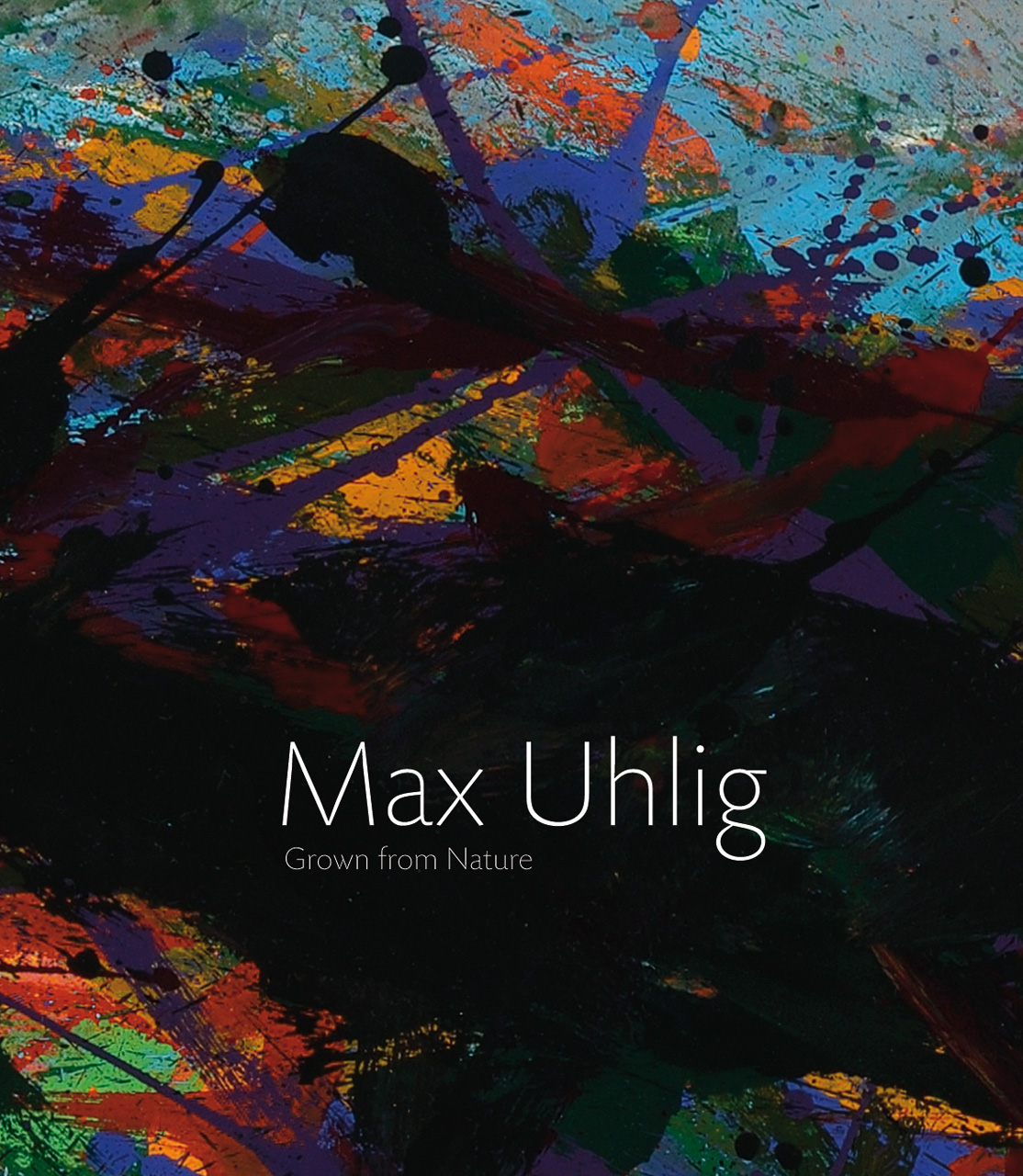 Max Uhlig: Grown Up in Front of Nature