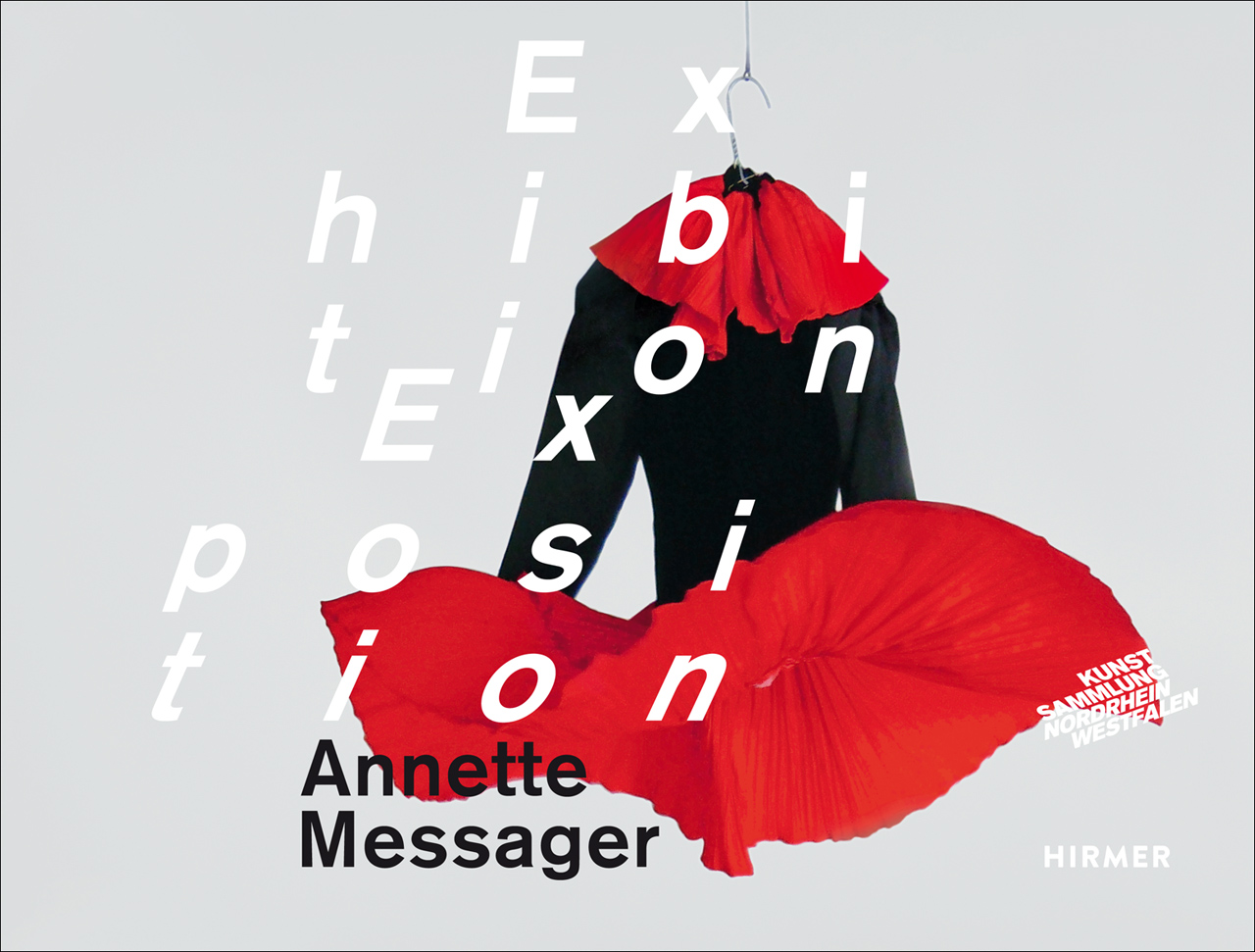 Annette Messager: Exhibition/Exposition