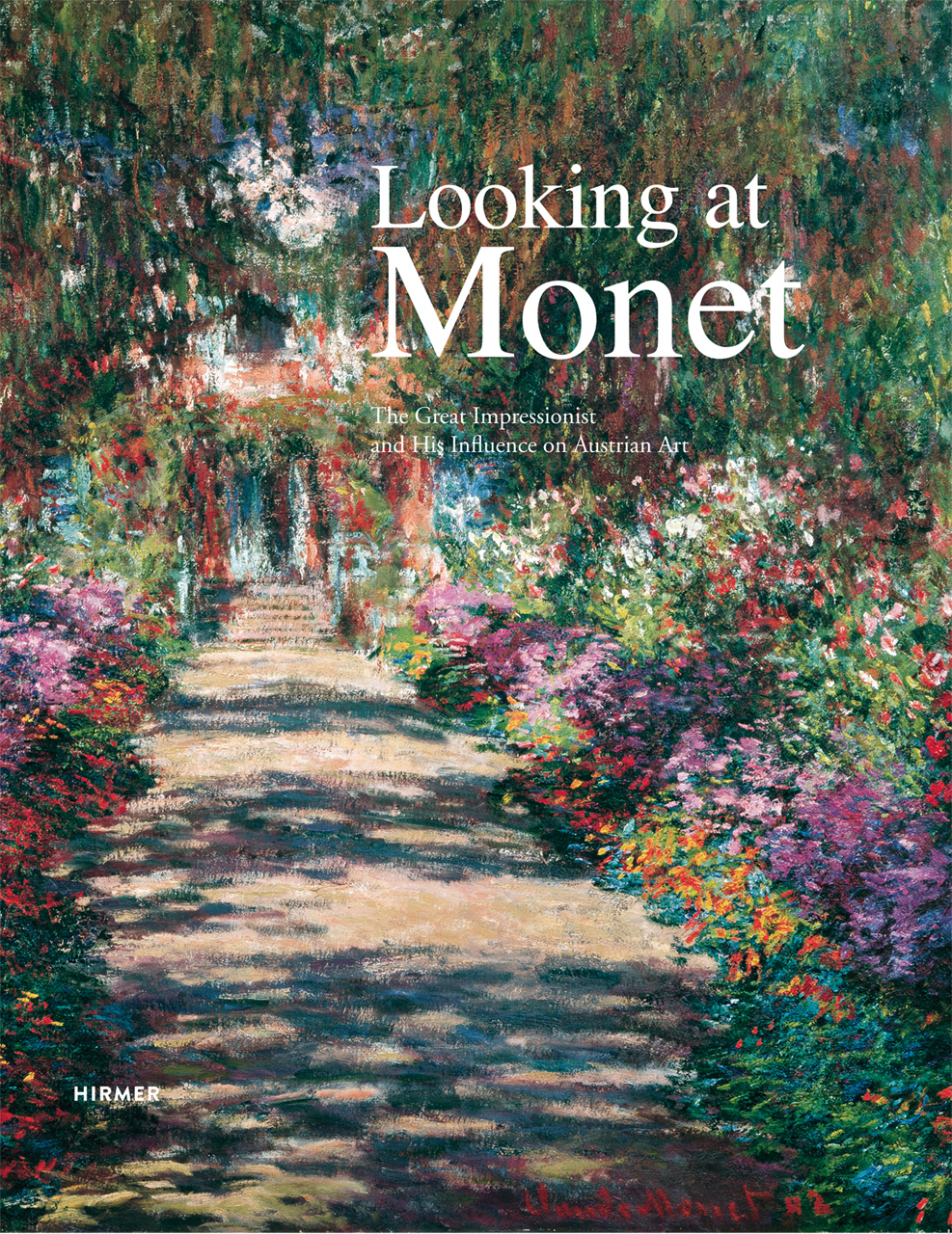 Looking at Monet: The Great Impressionist and His Influence on Austrian Art