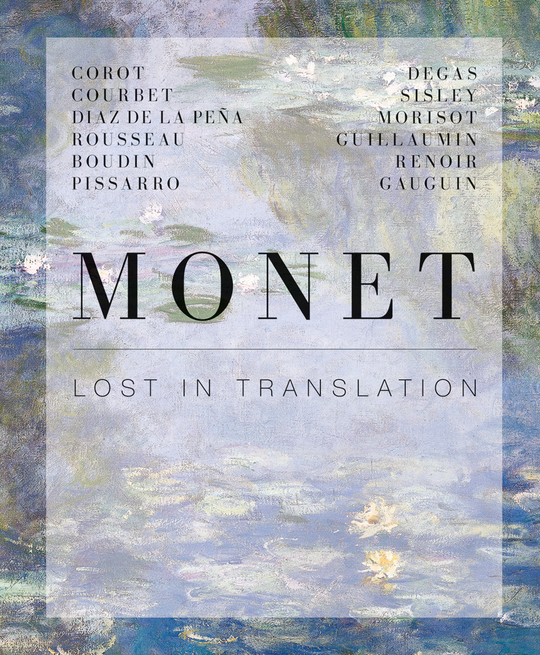 Monet: Lost in Translation - Revisiting Impressionisms