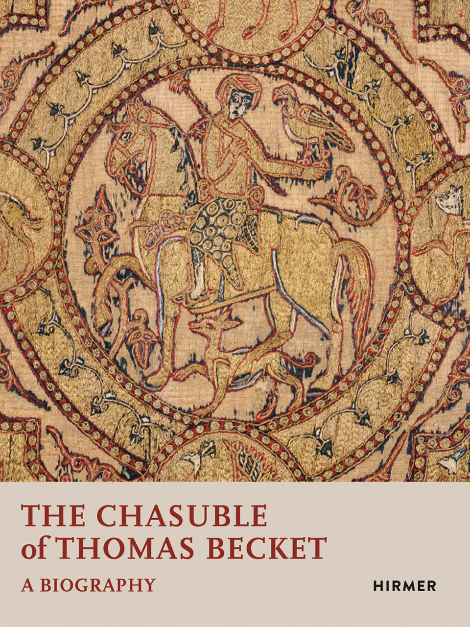 The Chasuble of Thomas Becket: A Biography