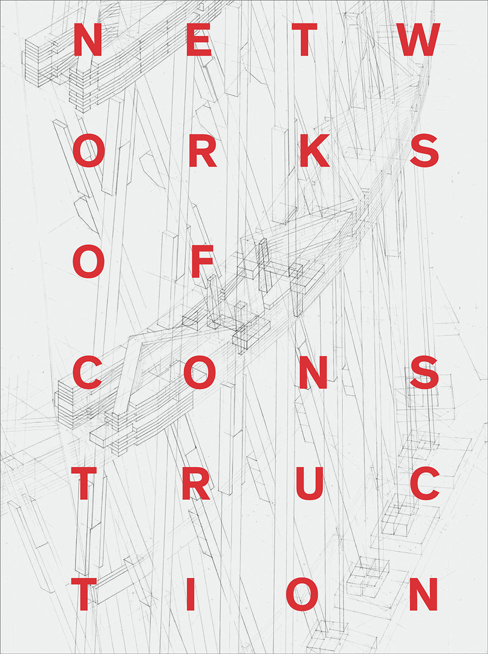 Networks of Construction: Vladimir Shukhov