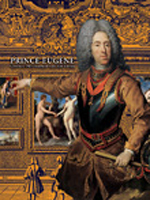 Prince Eugene: General-Philosopher and Art Lover