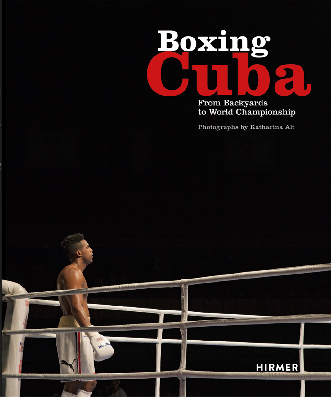 Boxing Cuba: From Backyards to World Championship