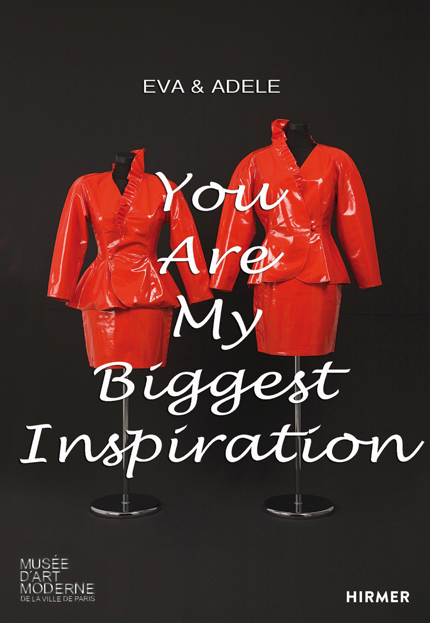 EVA & ADELE: You Are My Biggest Inspiration. Early Works