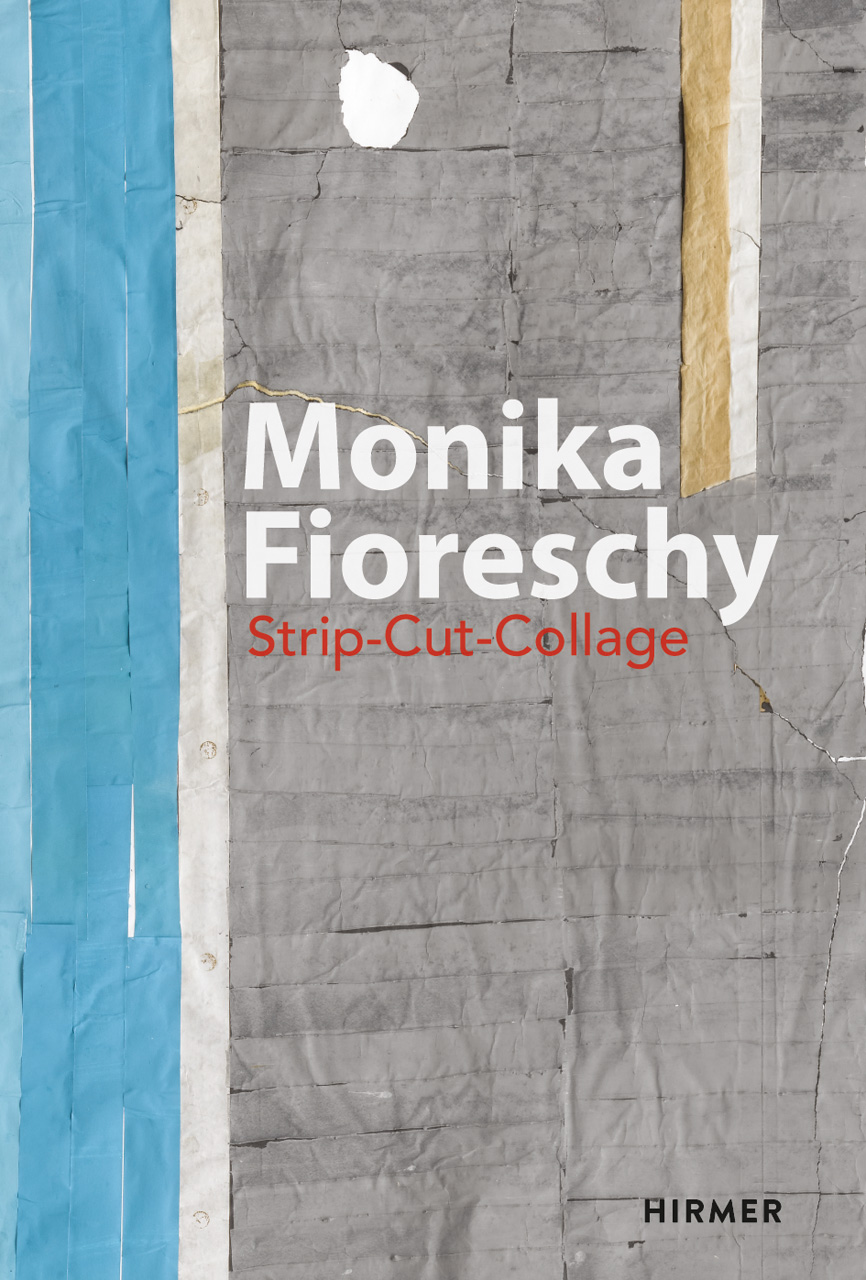 Monika Fioreschy: Strip-Cut-Collage