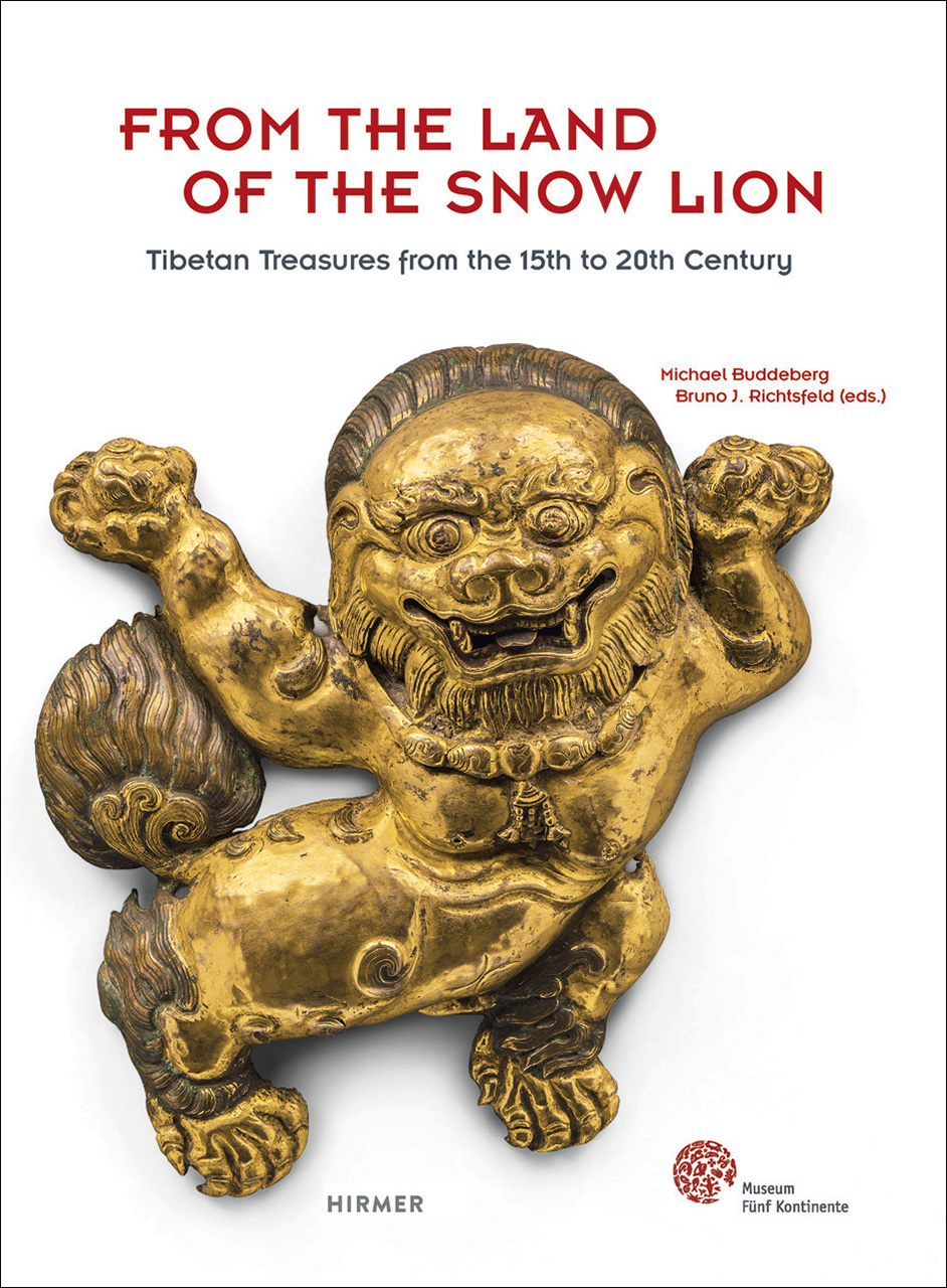 From the Land of the Snowlion: Tibetan Treasures from the 15th to 20th Century