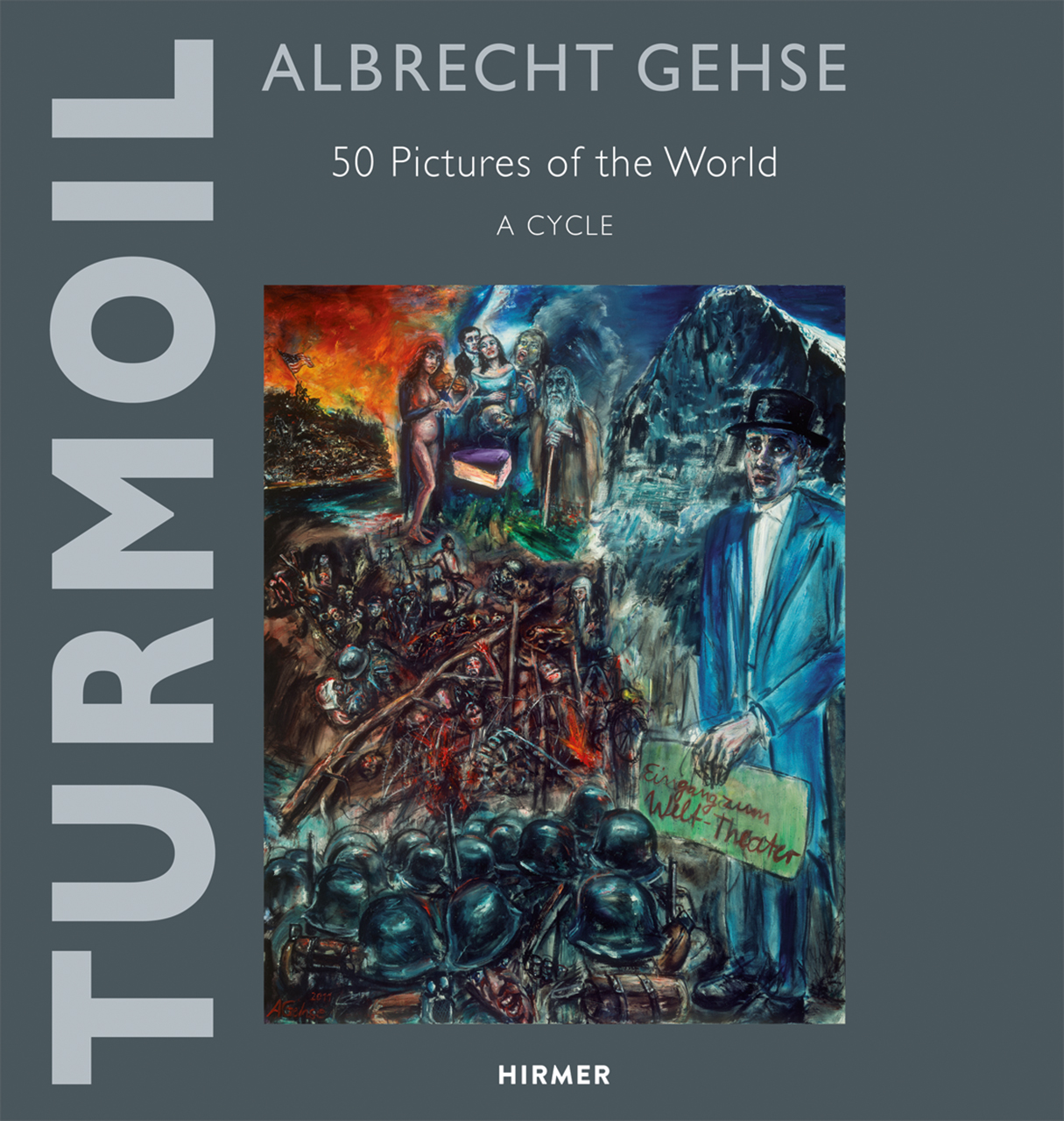 Albrecht Gehse--Turmoil: 50 Pictures of the World--A Cycle