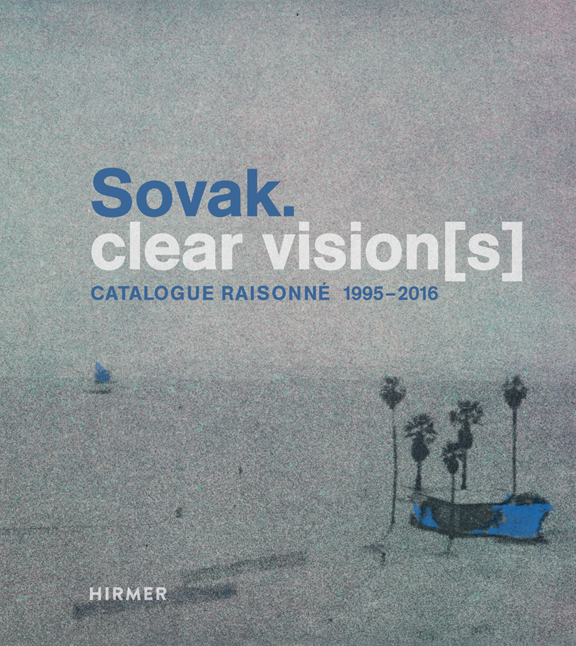 Sovak. Clear Vision[s]