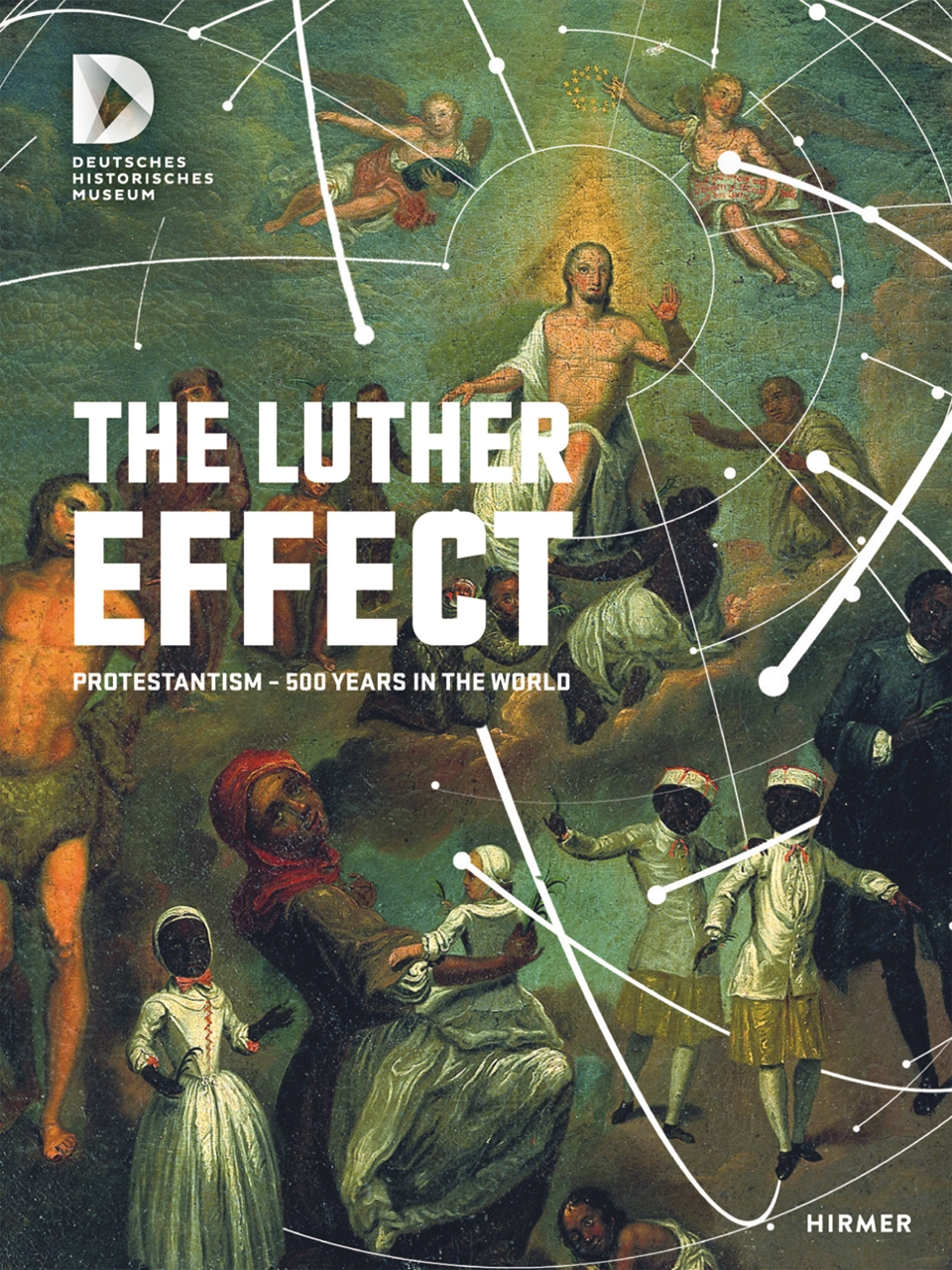 The Luther Effect: Protestantism—500 Years in the World