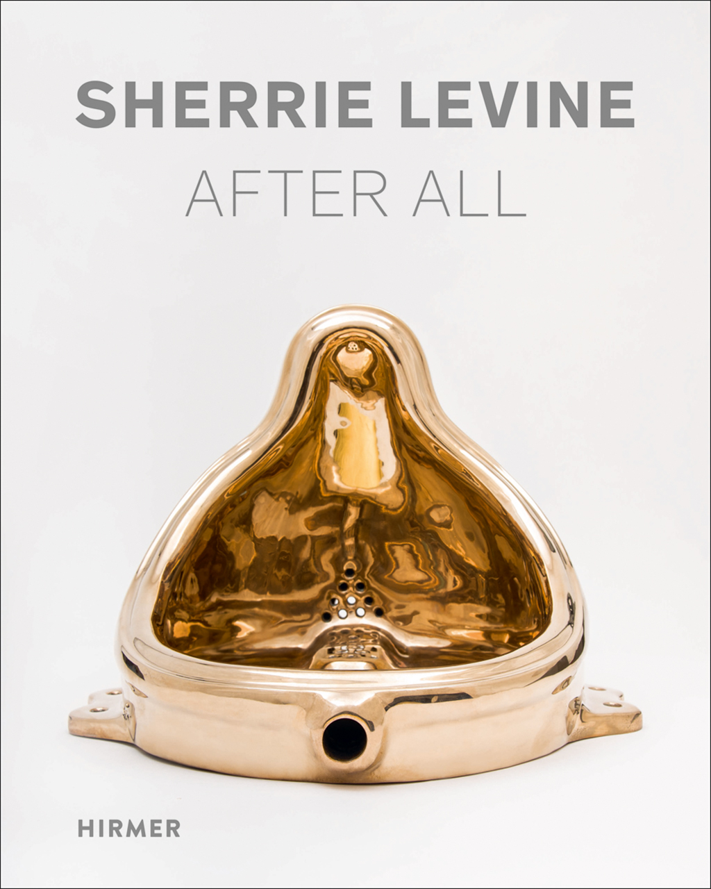 Sherrie Levine: After All