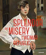 Splendor and Misery in the Weimar Republic