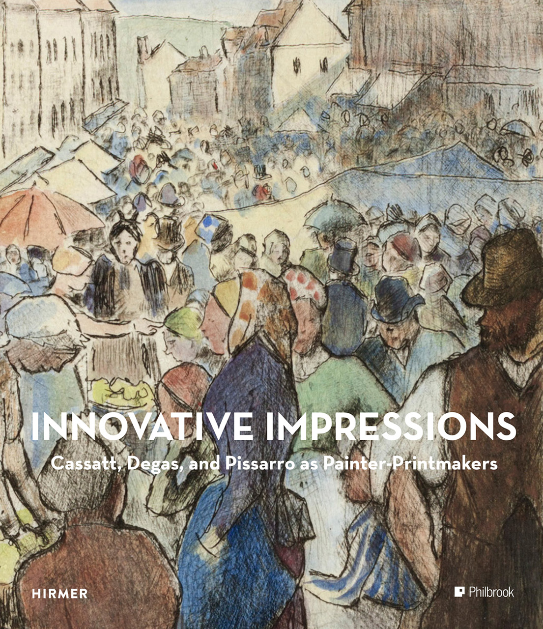 Innovative Impressions: Prints by Cassatt, Degas, and Pissarro