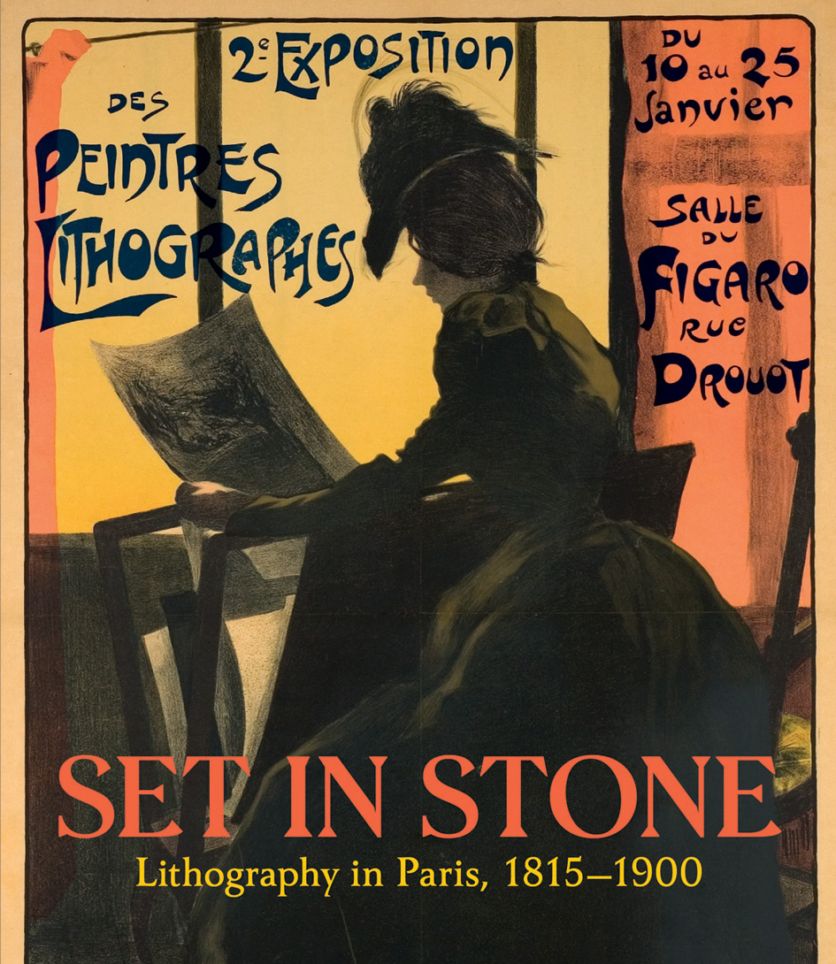 Set in Stone: Lithography in Paris, 1815-1900