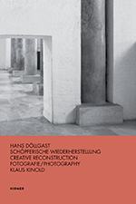 Hans Döllgast: Creative Reconstruction