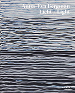 Anna-Eva Bergmann: Light