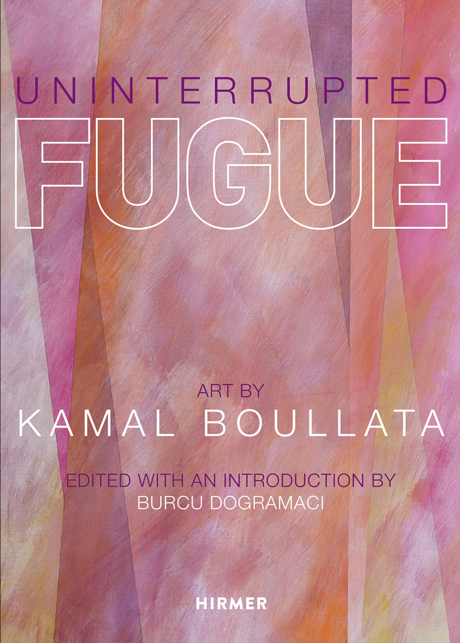 Uninterrupted Fugue: Art by Kamal Boullata