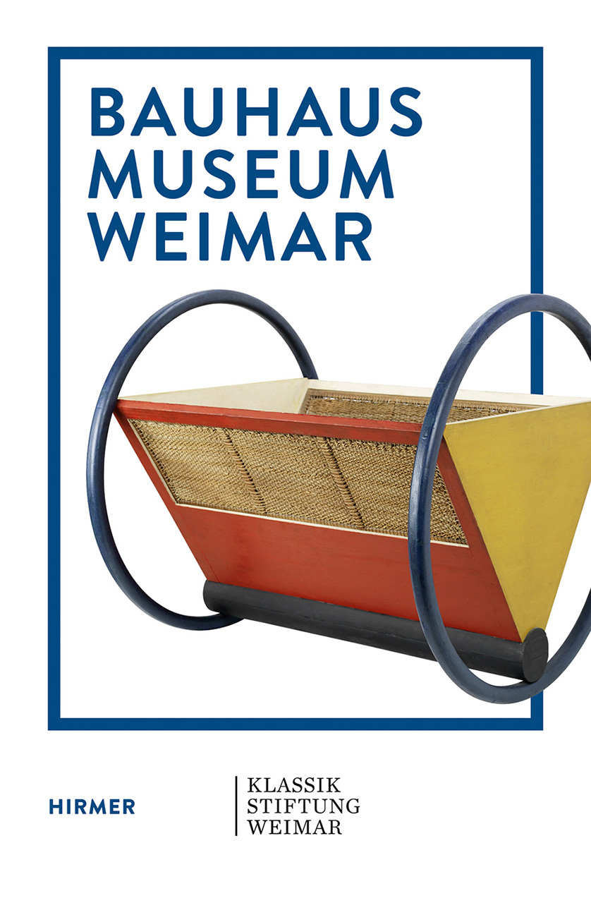 Bauhaus Museum Weimar: The Bauhaus Comes from Weimar!