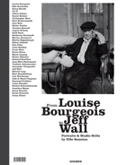 From Louise Bourgeois to Jeff Wall: Portraits and Studio Stills by Elfie Semotan