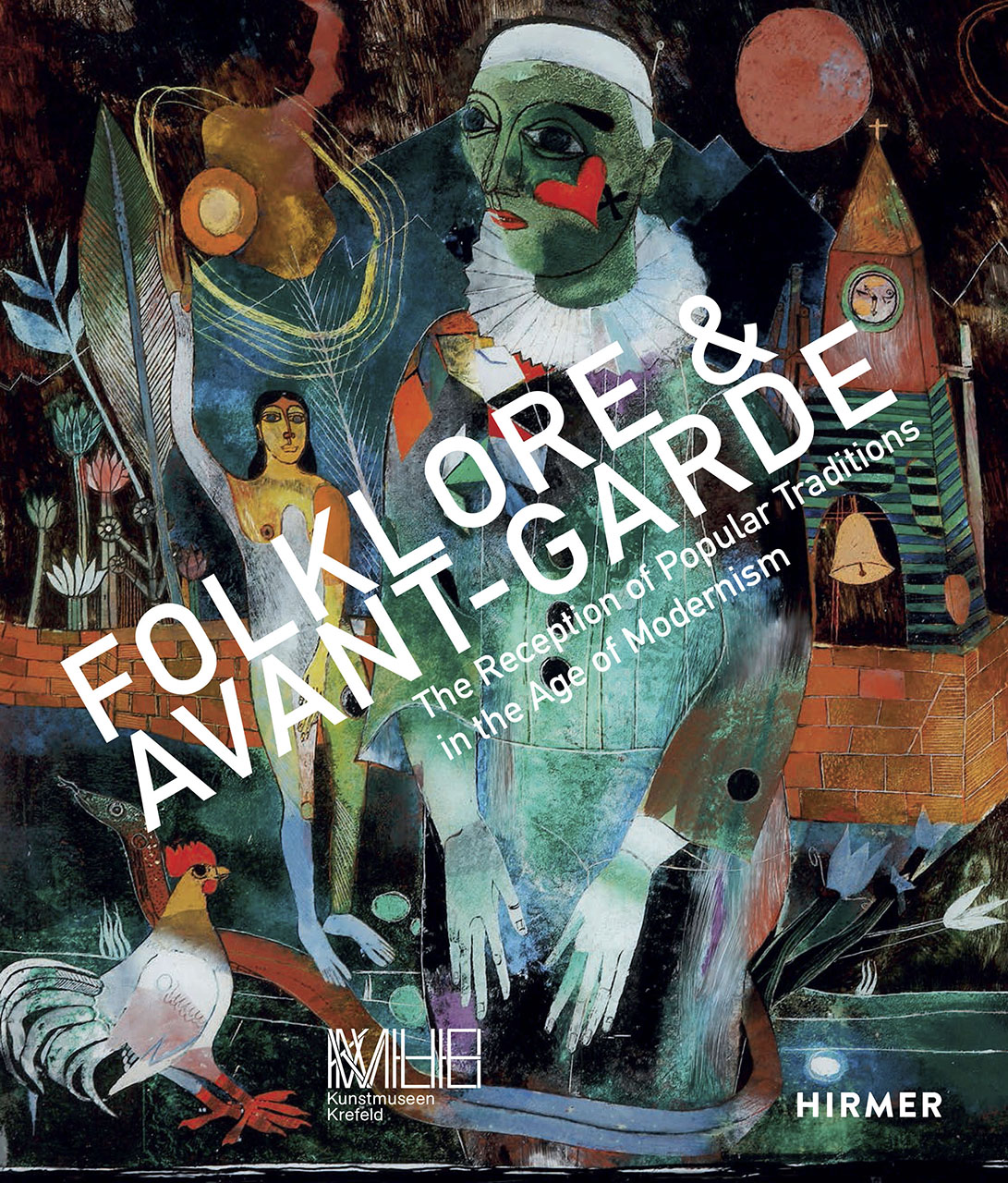 Folklore & Avant-garde: The Reception of Popular Traditions in the Age of Modernism