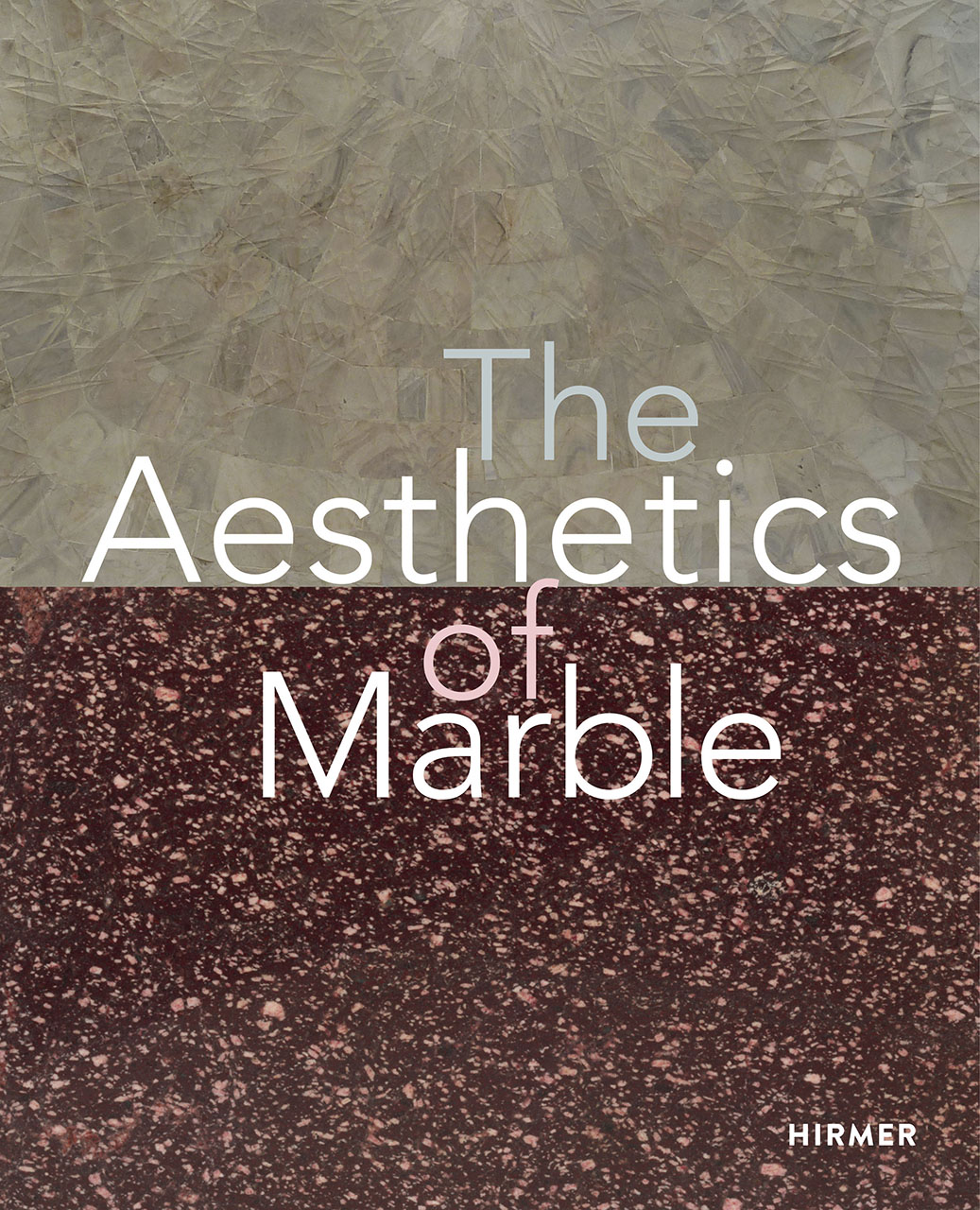 The Aesthetics of Marble: From Late Antiquity to the Present