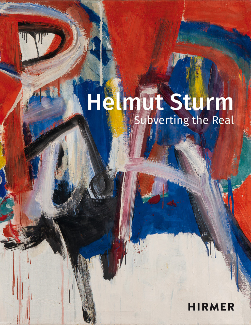 Helmut Sturm: Subverting the Real