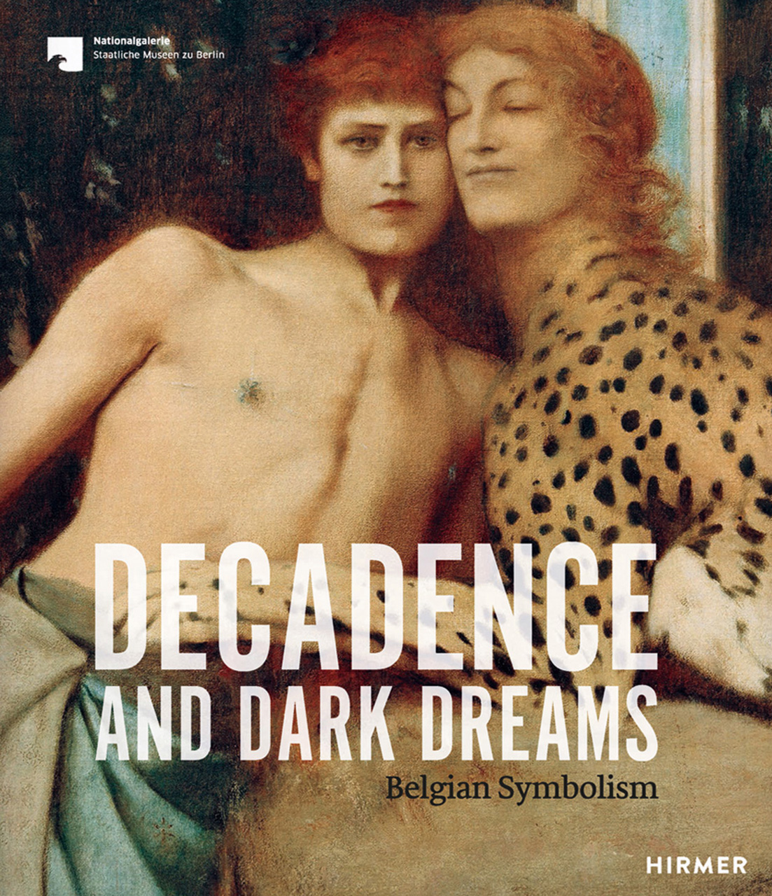 Decadence and Dark Dreams: Belgian Symbolism