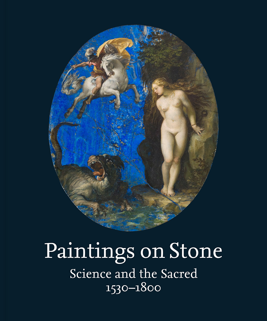 Paintings on Stone: Science and the Sacred, 1530–1800
