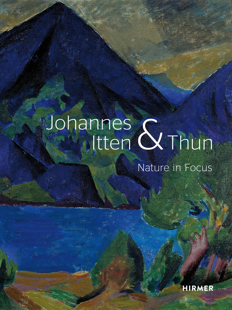 Johannes Itten and Thun: Nature in Focus