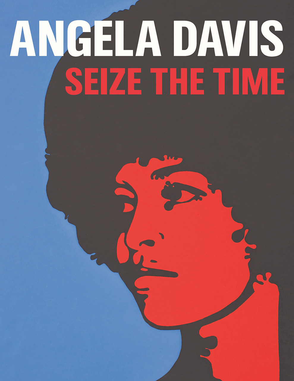 Angela Davis: Seize the Time