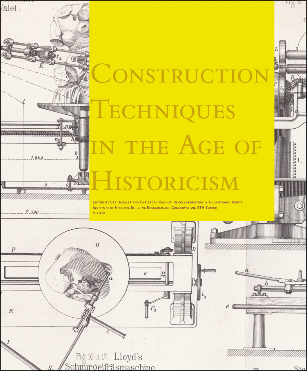 Construction Techniques in the Age of Historicism